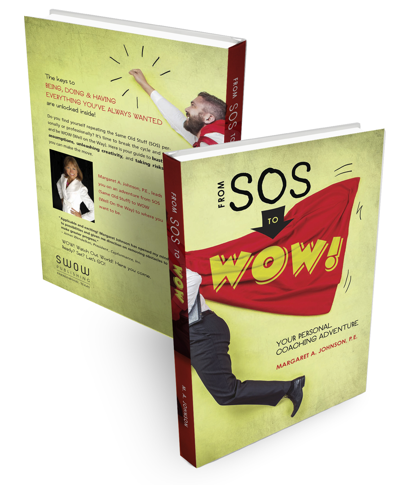 From SOS to WOW! Your Personal Coaching Adventure by Margaret A. Johnson, PE