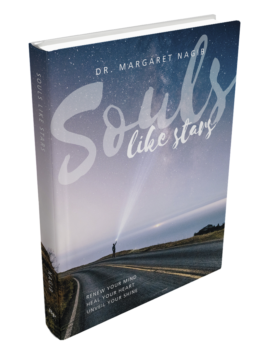Souls Like Stars: Renew Your Mind, Heal Your Heart, Unveil Your Shine by Dr. Margaret Nagib